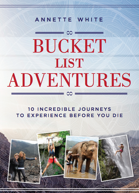 Bucket List Adventures Book by Annette White