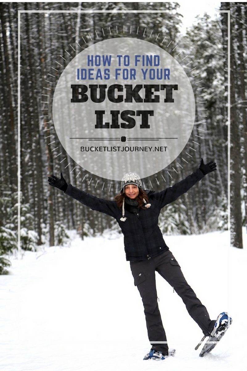 How to Find Ideas For Your Bucket List
