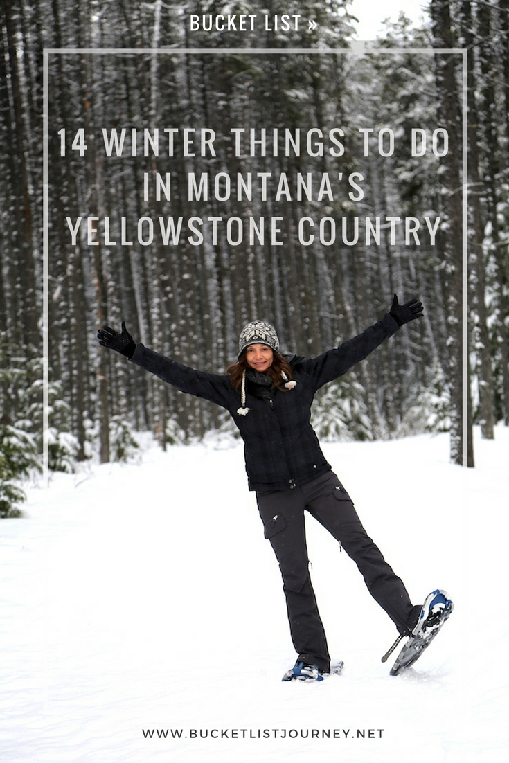Montana Bucket List: 14 Winter Things To Do in Yellowstone Country