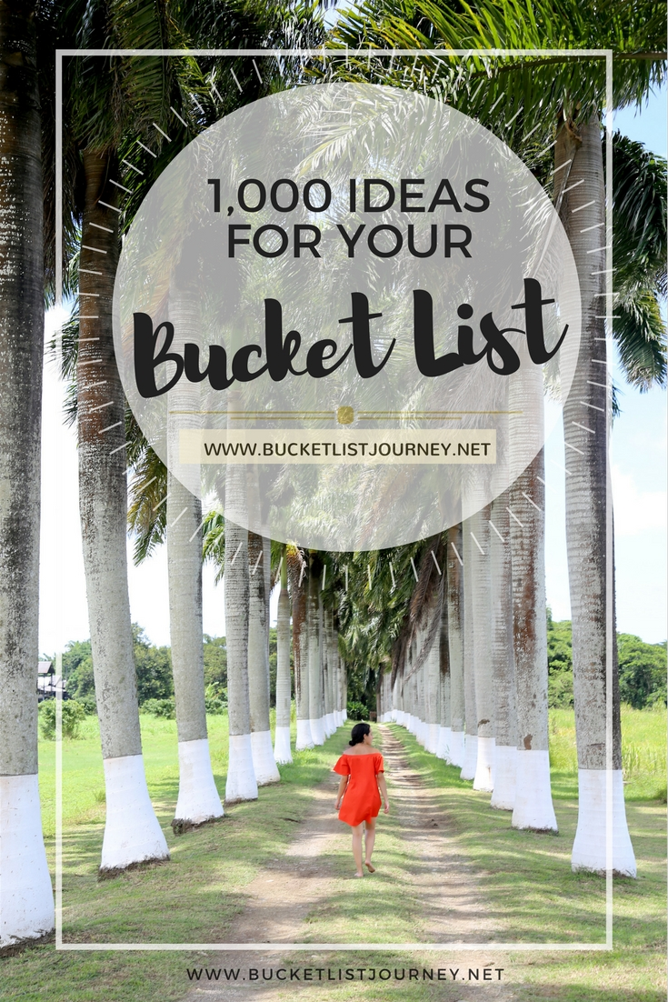 Bucket List Ideas: 1,000 Things to do Before You Die | travel, adventure,