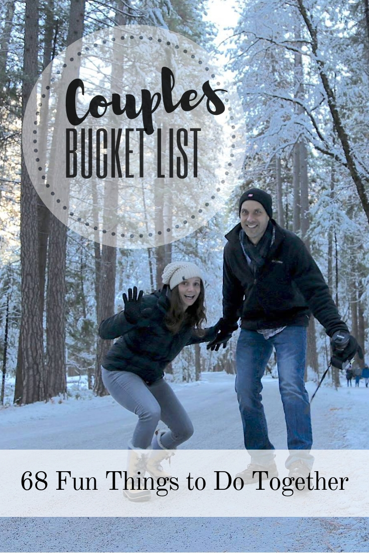2d4ed39cf180 Couples Bucket List  68 Fun Activities   Things to Do