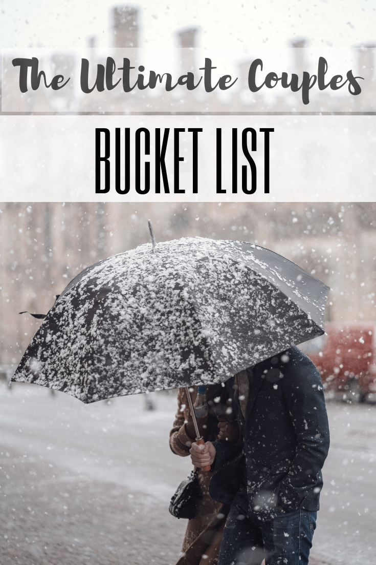 Couples Bucket List: 68 Fun Activities & Things to Do