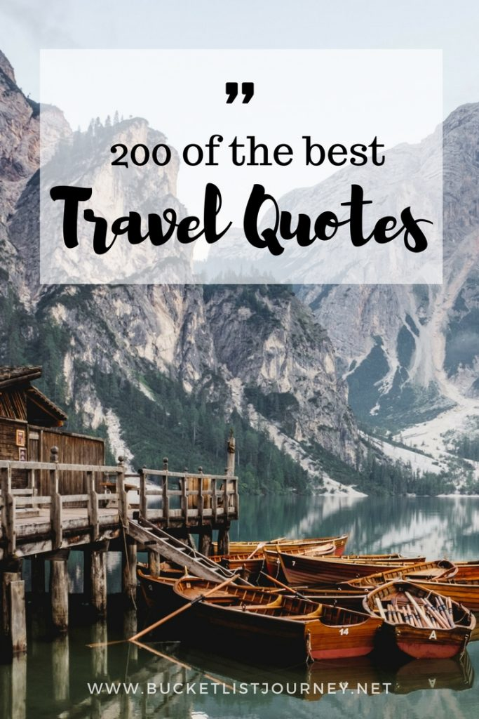 Best Travel Quotes: 200 Sayings to Inspire You to Explore ...