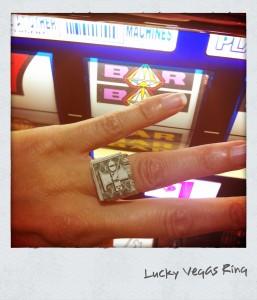 Lucky Las Vegas Ring