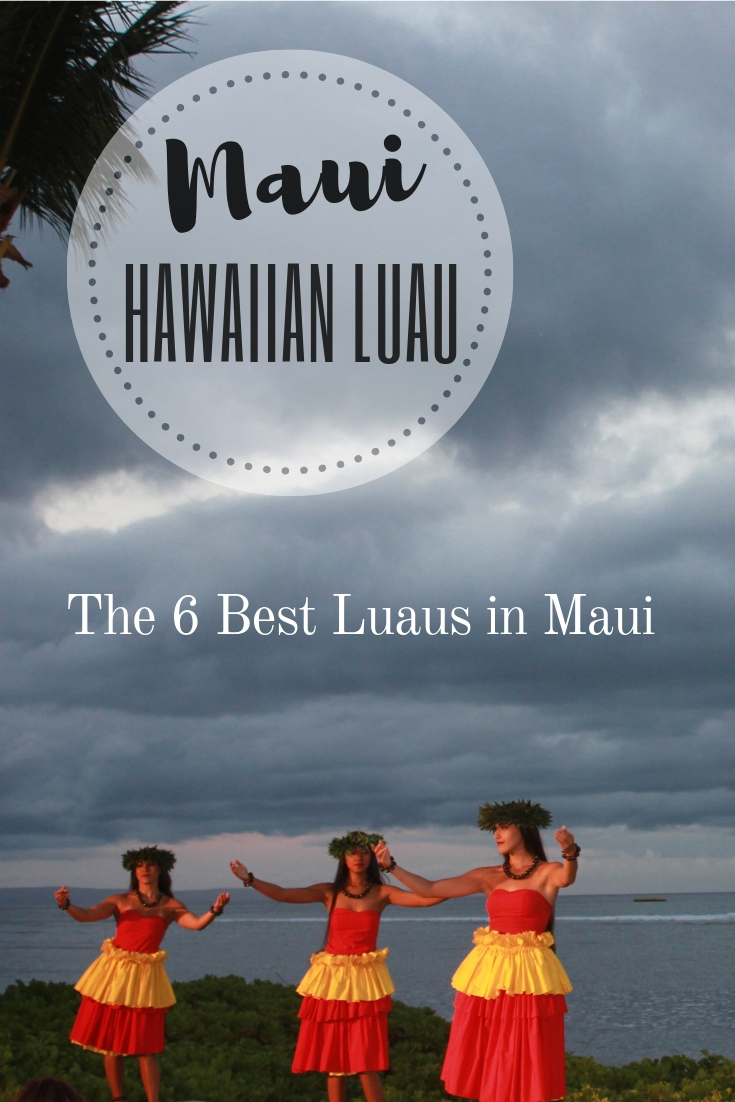 6 of the Best Hawaiian Luau's in Maui