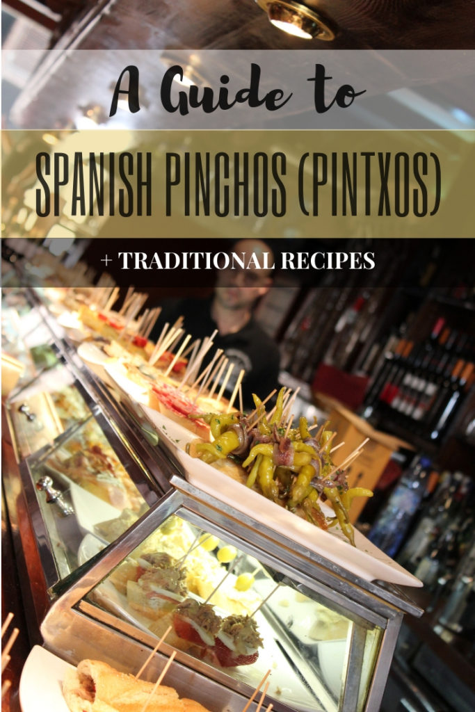 A Guide to Spanish Pinchos (Pintxos) + Traditional Recipes | Tapas and Appetizers