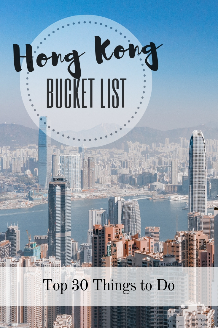 Hong Kong Bucket List: Best Things to Do & Top Places to Visit