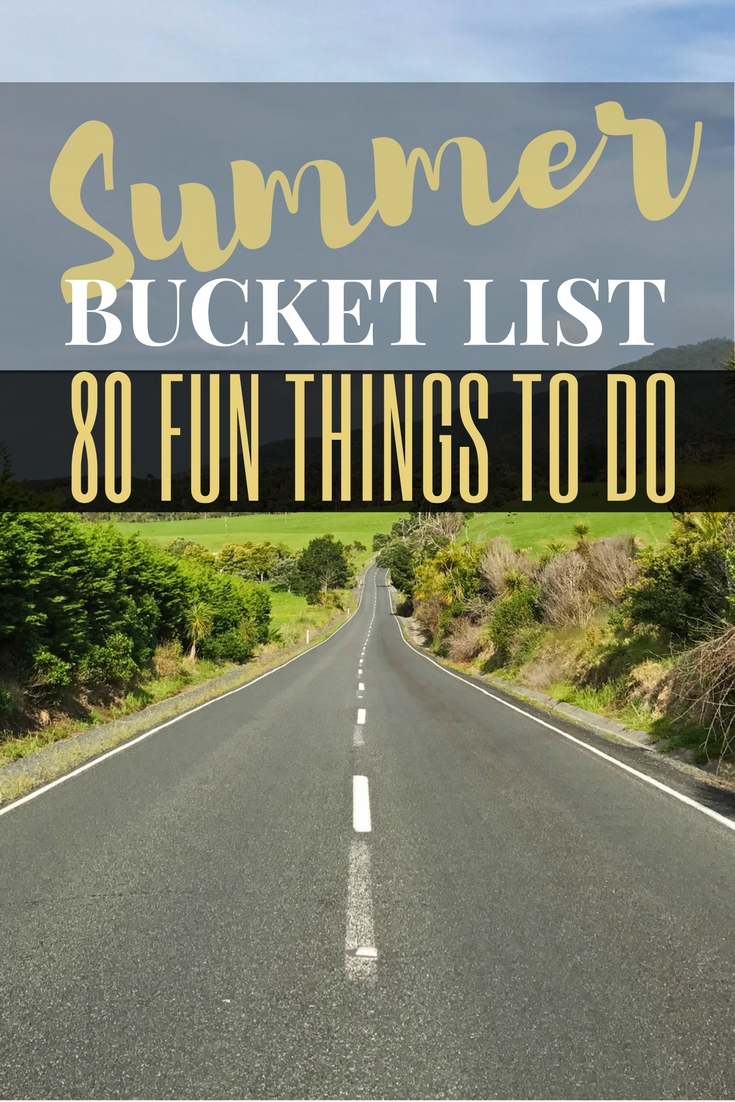 Summer Bucket List Activities: 80 Fun Things to Do this Sunny Season