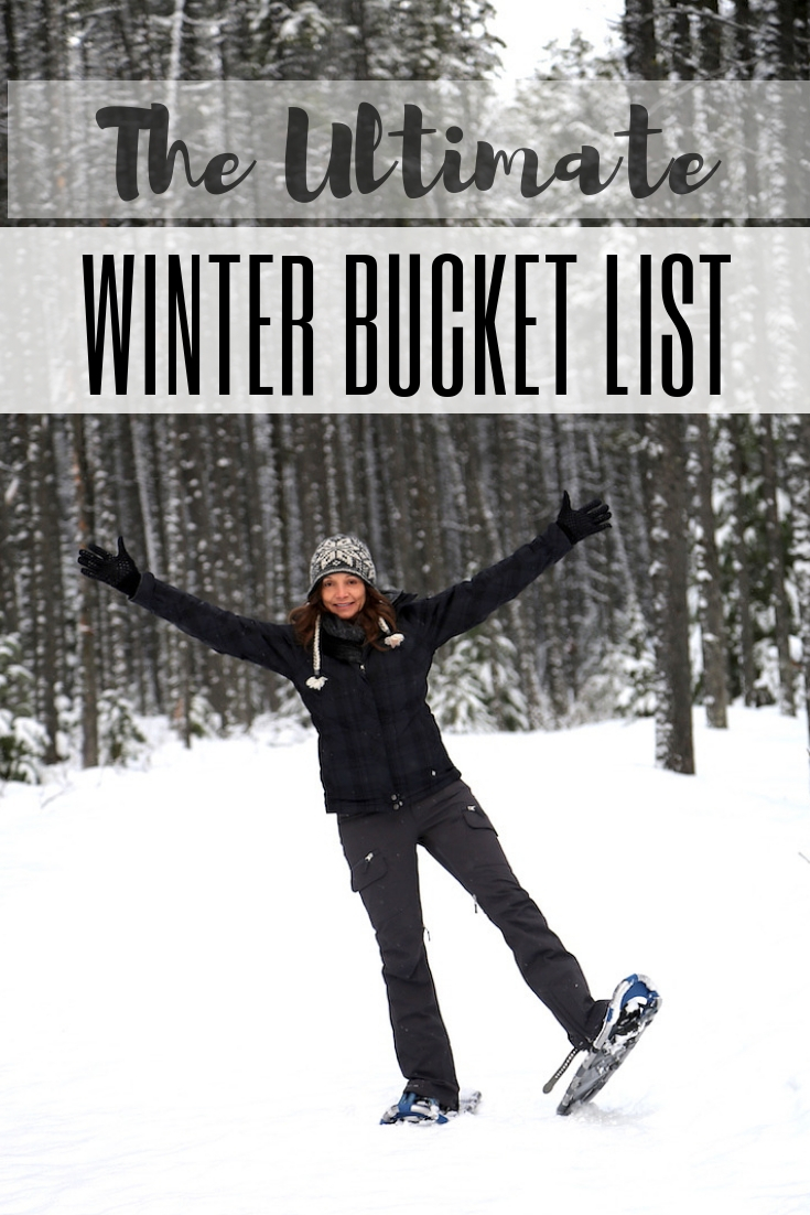7ab259f7c Winter Bucket List  55 Fun Activities   Things to Do