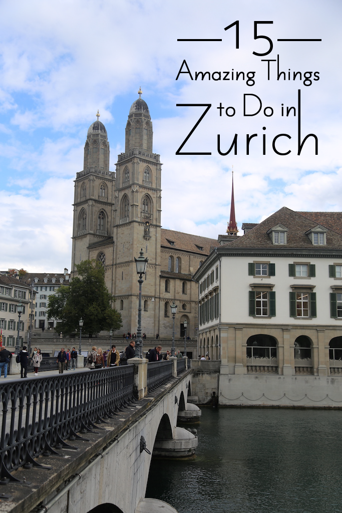 15 Amazing Things to do in Zurich