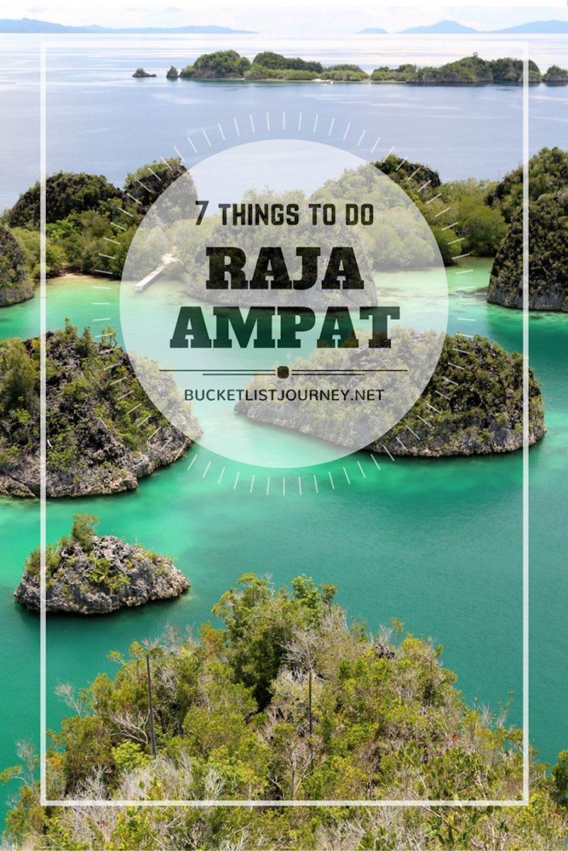 Raja Ampat Islands Bucket List: 7 Things to Do