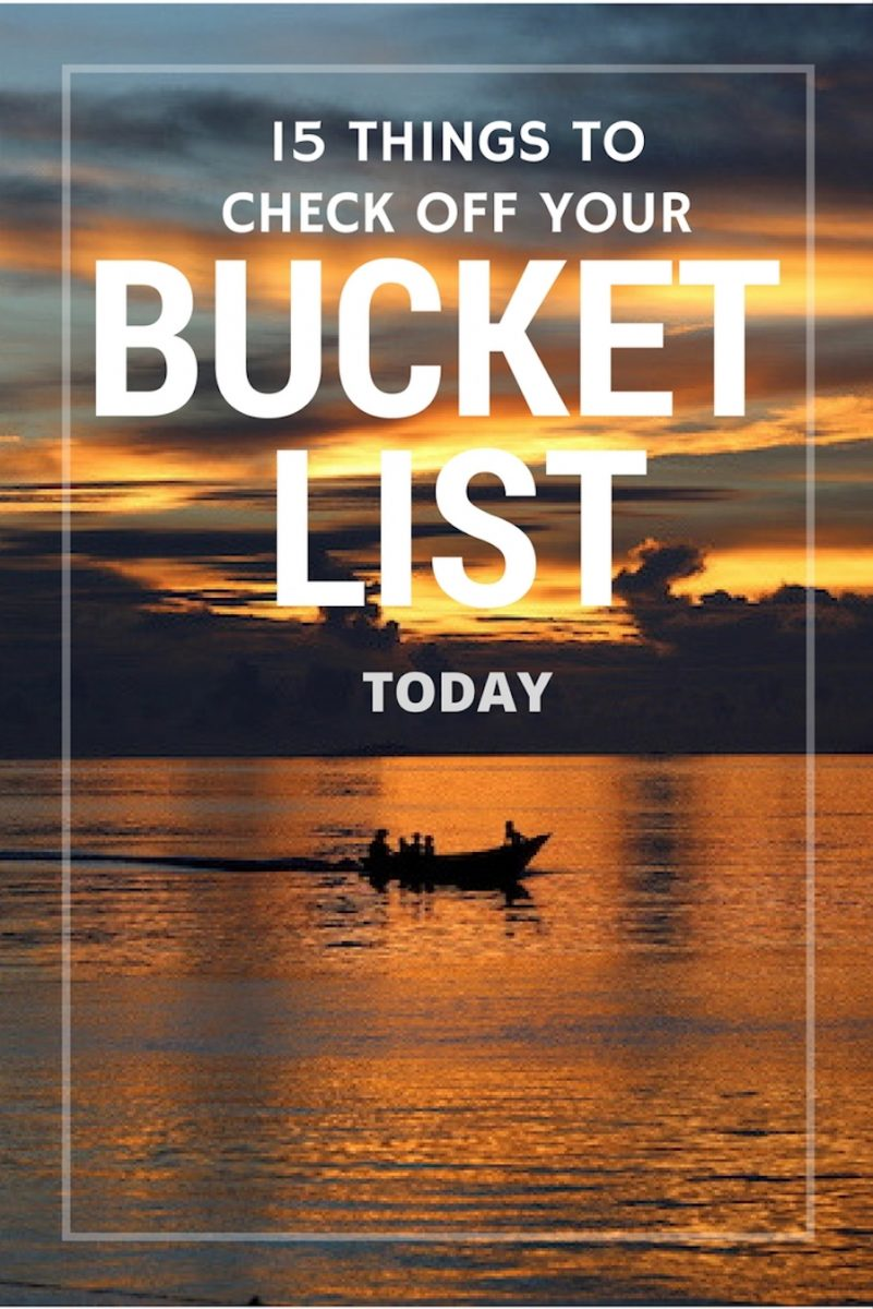 15 Things You Can Check Off Your Bucket List TODAY | Motivation to Accomplish Your Goals
