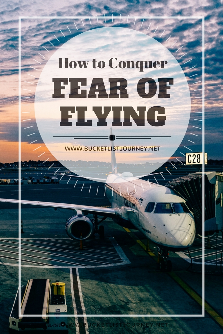Tips to Help Conquer the Fear of Flying so you can Travel the World