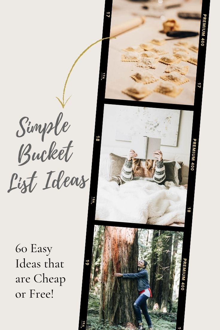 61 Simple And Cheap Or Completely Free Bucket List Ideas