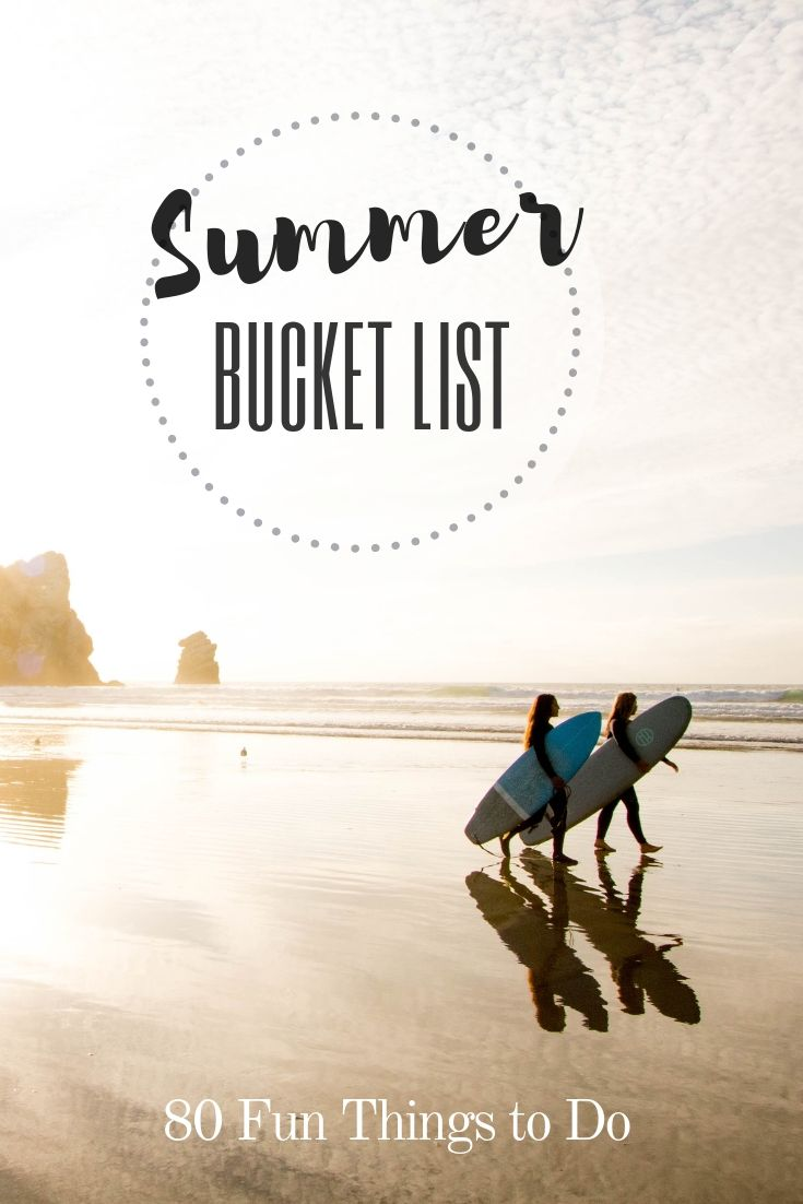 Summer Bucket List Activities 80 Fun Things To Do This Sunny Season