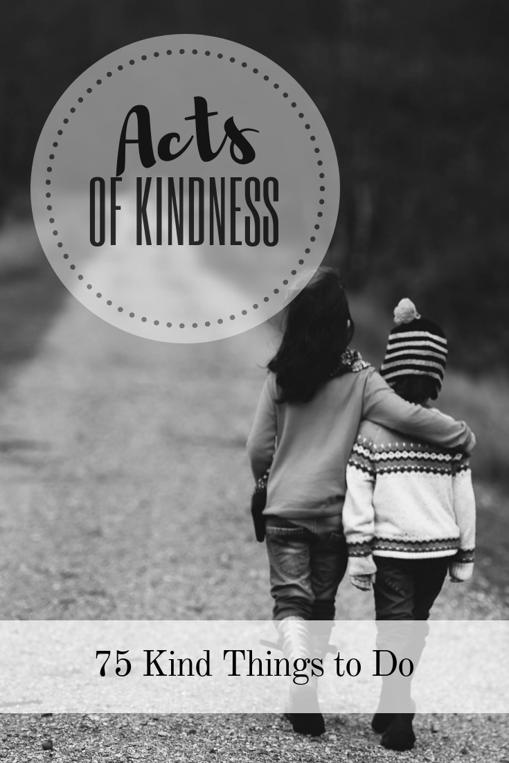 75 Random Acts of Kindness Ideas: Examples of Kind Things to Do