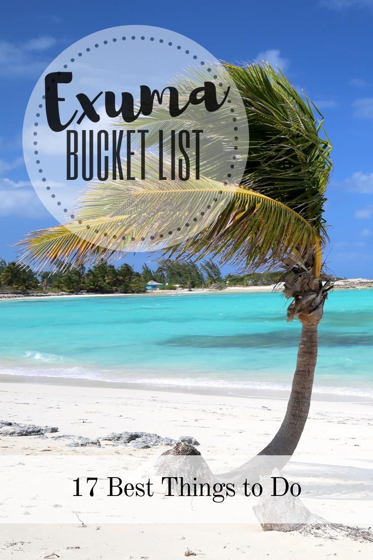 Exuma Bucket List: Great Things to Do on the Prettiest Bahamas Islands
