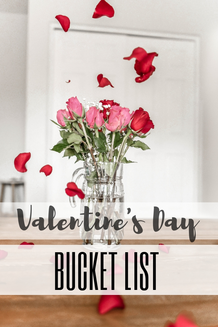 Valentine's Day Bucket List: 35 Romantic Ideas and Cute Things to Do