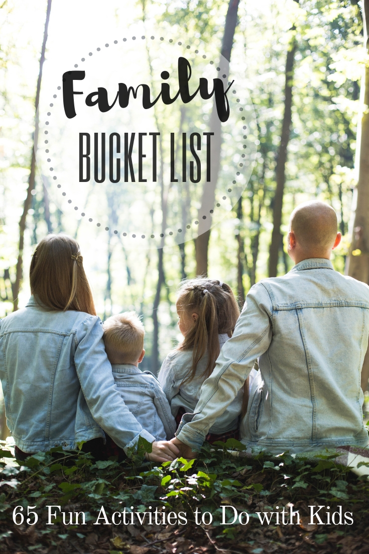 Family Bucket List: Fun Activities& the Best Things to Do with Kids