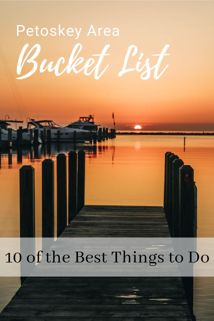 Petoskey Area Bucket List: Things to Do in the City & Beyond