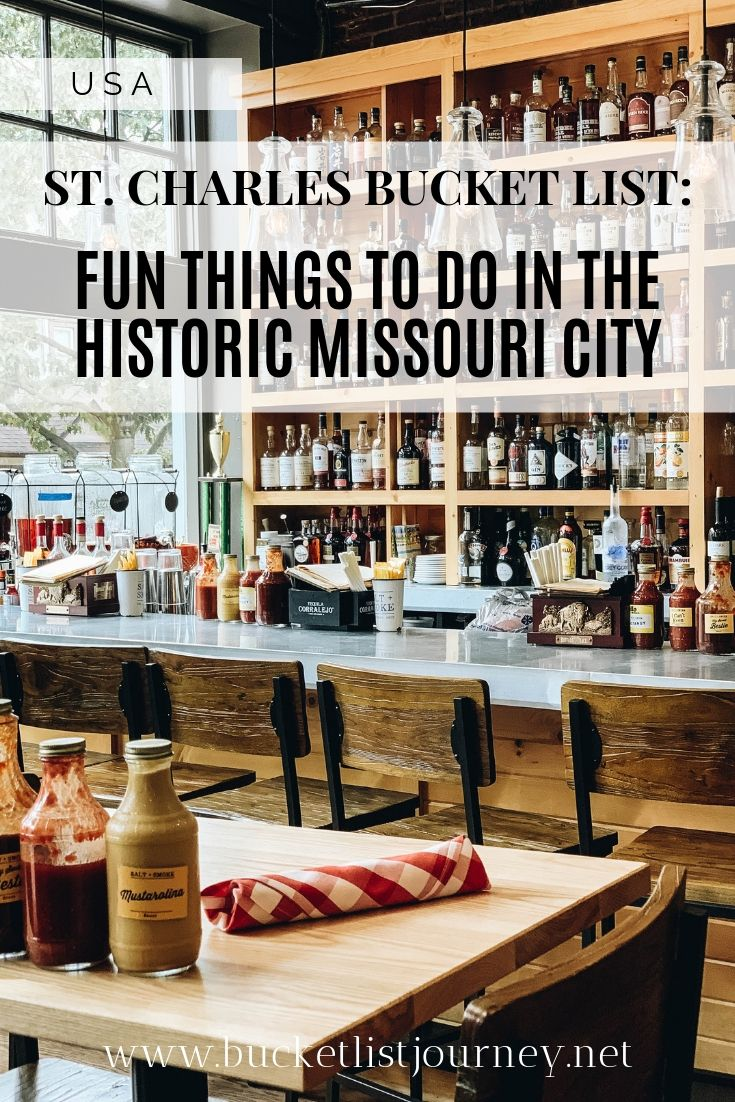 St. Charles Bucket List: Things to Do in Missouri's Historic Town