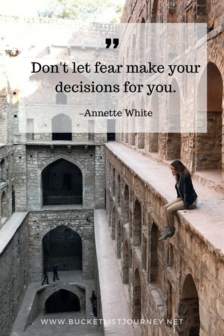 Don't let fear make your decisions for you