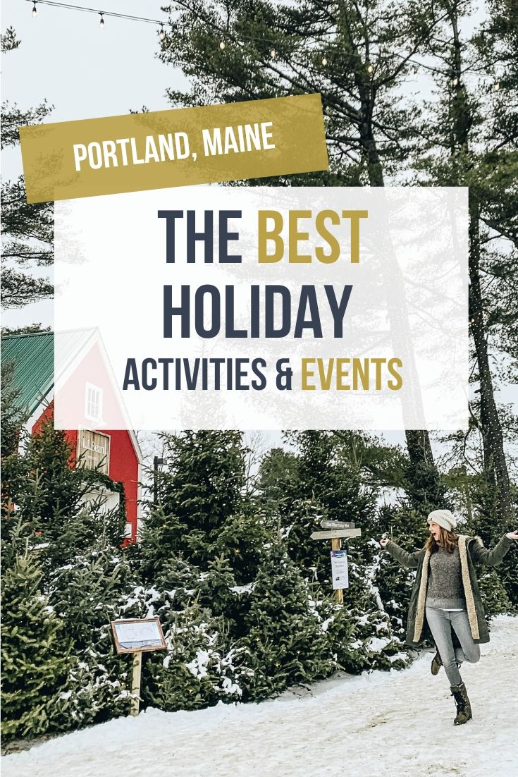 5 Winter Activities in Portland Maine That Will Get You in the Holiday Spirit