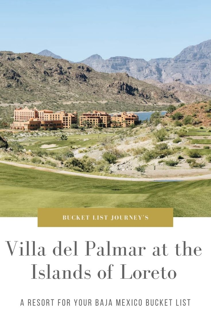 Villa Del Palmar Loreto: A Resort Hotel for Your Baja Mexico Bucket List