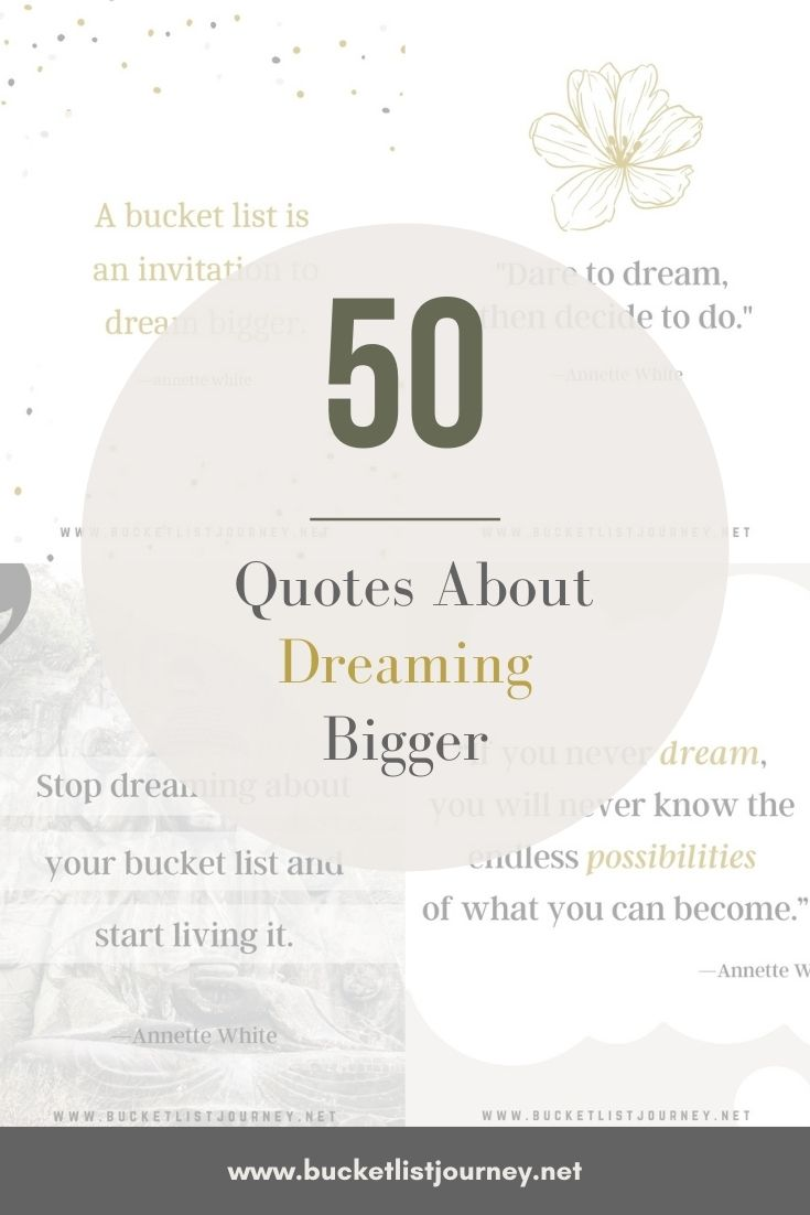 The Best Dream Big Quotes to Inspire You to Follow Yours